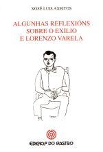 Algunhas reflexións sobre o exilio de Lorenzo Varela