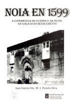A experiencia da guerra e da peste na Galicia do Renacemento