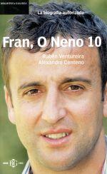 Fran, O neno 10