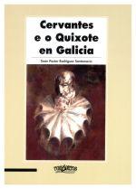 Cervantes e o Quixote en Galicia