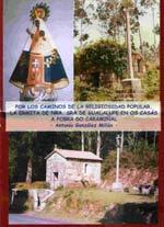 Por los caminos de la religiosidad popular. La ermita de Nra. Sra. de Guadalupe en Os Casás